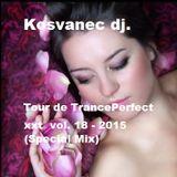 Kosvanec dj. - Tour de TrancePerfect xxt vol.18-2015 (Special Mix)