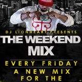 Dj Lionheart the weekend mix vol 1