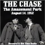 The Chase - The Amusement Park (08-14-52)