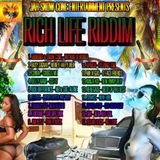 Rich Life Riddim - Jah Snow Cone