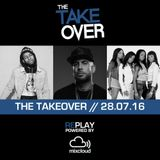 THE TAKEOVER // 28.07.16