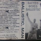 Bates goes Ballistic (1997) - Steve 'Psycho' Bates