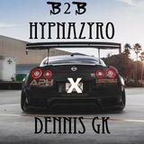 Hypnazyro X Dennis GK