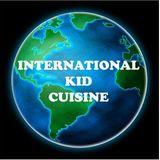 International Kid Cuisine & Recipes