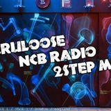 NCB Radio Guest Mix (2Step)
