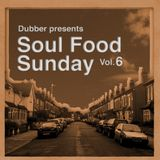 Soul Food Sunday - Vol. 6