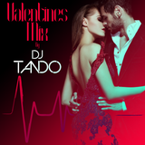 VALENTINES MIXED BY DJ TANDO