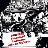 DJ Now act.5 - BBOYing Standard Anthemz