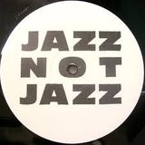 Hedonist Jazz - Jazz Not Jazz