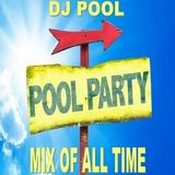 DJ Pool - Poolmix Party Of All Time (Section Party 2)