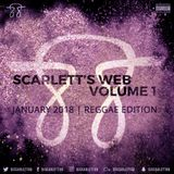 SCARLETT'S WEB, VOLUME 1, JANUARY 2018, REGGAE EDITION