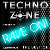 Techno Zone presents: Rave On! [The Best Of]
