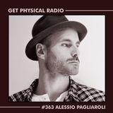 Get Physical Radio #363 (Guestmix by Alessio Pagliaroli)