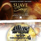 @DJNateUK Suave & Sexy NYE / Allure NYD Promo Mix 2019