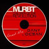 MLRBT `Children Of The Revolution´ (Dany Ocean Guest Mix)