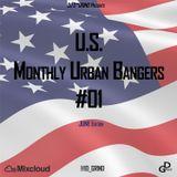 U.S. Monthly Urban Bangers #01(JUNE '17) -D* GRIND