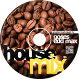 Goses & Edd Max - House Mix 005