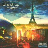 The Drop 156 (feat. Arno Cost 'When In Paris' Guest Mix)