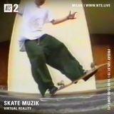 Skate Muzik - 5th July 2019