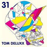 Tom Deluxx - OMGITM Supermix 31