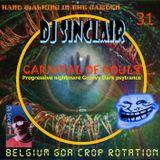 DJ SINCLAIR H31 CARNIVAL OF GOULS progressive organic groovy DARK psytrance