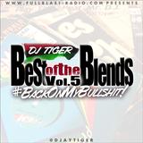 Best Of The Blends V5 - Back On My Bullshit!