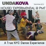 DJ UNDAKOVA HOUSE EXPERIEMENTAL LIVE @ PMT E.O.F. Sessions DEC 2013