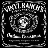 Vinyl Ranch - Outlaw Christmas Mixtape