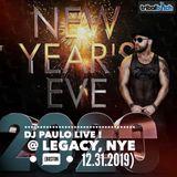 DJ PAULO LIVE @ LEGACY-NYE (Boston 12.31.2019)