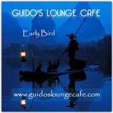 Guido's Lounge Cafe Broadcast 0257 Early Bird (20170203)