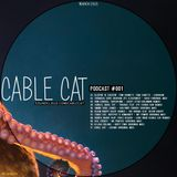 Cable Cat - Podcast 001