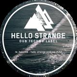 re_balance - hello strange podcast #257