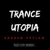 Andrew Prylam - Trance Utopia #092 [10/01/18]