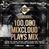 KIDBEKOOL | #100,000 Mixcloud Plays Mix