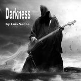 Darkness by Luis Vacas