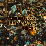 suburbian pres. imminent failure - june 2019