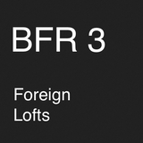 BFR3 - Foreign Lofts