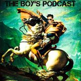 The Boy's Podcast Episode 49