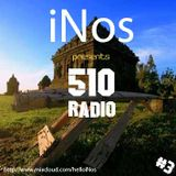 510 Radio Episode 003 presented by iNos