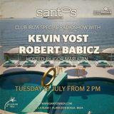 Robert Babicz and Kevin Yost - Live at Santos Ibiza Coast Club, Ibiza Sonica Radio (19-07-2016)