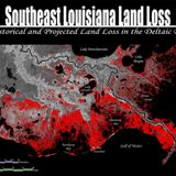 Louisiology - Wetland Loss Restoration and Management