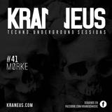 Mørke @ Techno KRANEUS Session #41