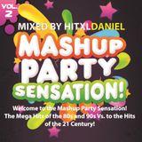 hitXLDaniel - MashUp Party Sensation! Vol. 2 (PROMOTION-Mix)