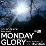 Monday Glory #28