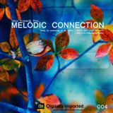 Melodic Connection 004 on di.fm with Vince Forwards