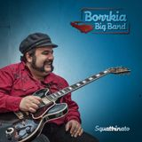 Intervista a Stefano BORRKIA Toncelli — Borrkia Big Band