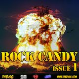 Rock Candy! Issue 1