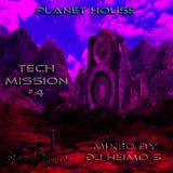 Planet House - Tech Mission #4