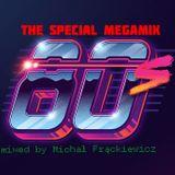 The Special Megamix 80's by Michał Frąckiewicz