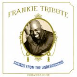 Frankie Knuckles Tribute Show (Mixed by Sean Strange)